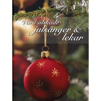 Våra Älskade Julsånger & Lekar